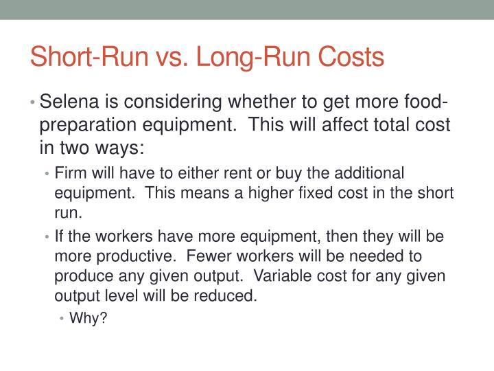 Short-Run vs. Long-Run Costs