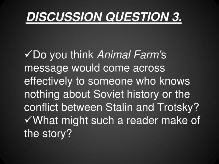 DISCUSSION QUESTION 3.