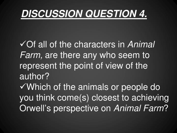 DISCUSSION QUESTION 4.
