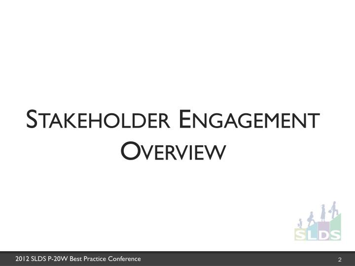 Stakeholder Engagement Overview