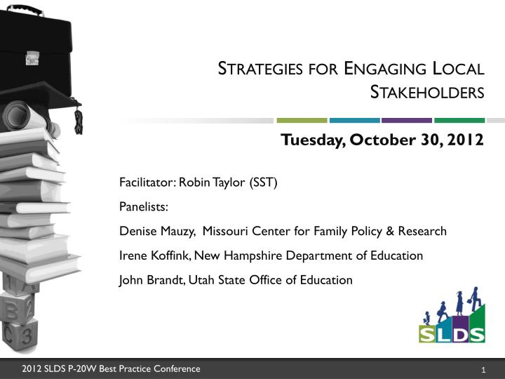 Strategies for engaging local stakeholders