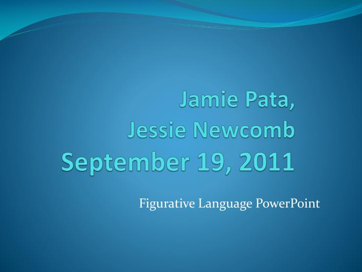 Jamie pata jessie newcomb september 19 2011