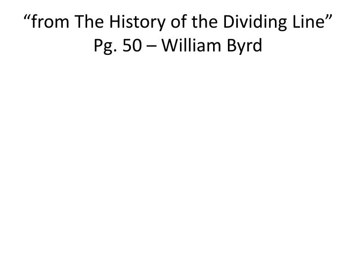 """""""from The History of the Dividing Line"""""""