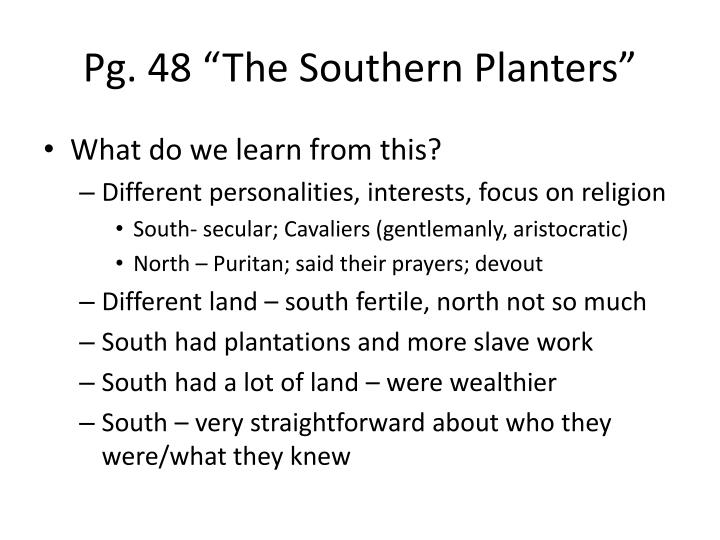 """Pg. 48 """"The Southern Planters"""""""
