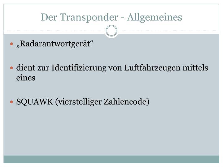 Der Transponder - Allgemeines