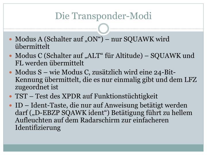 Die Transponder-Modi