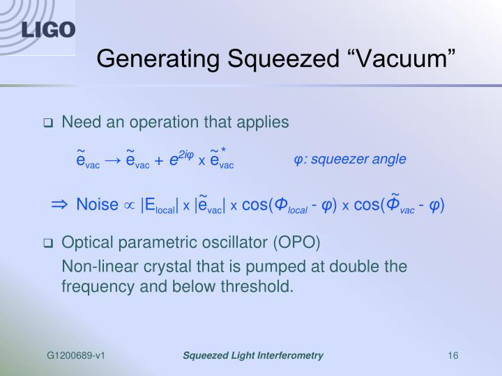 "Generating Squeezed ""Vacuum"""