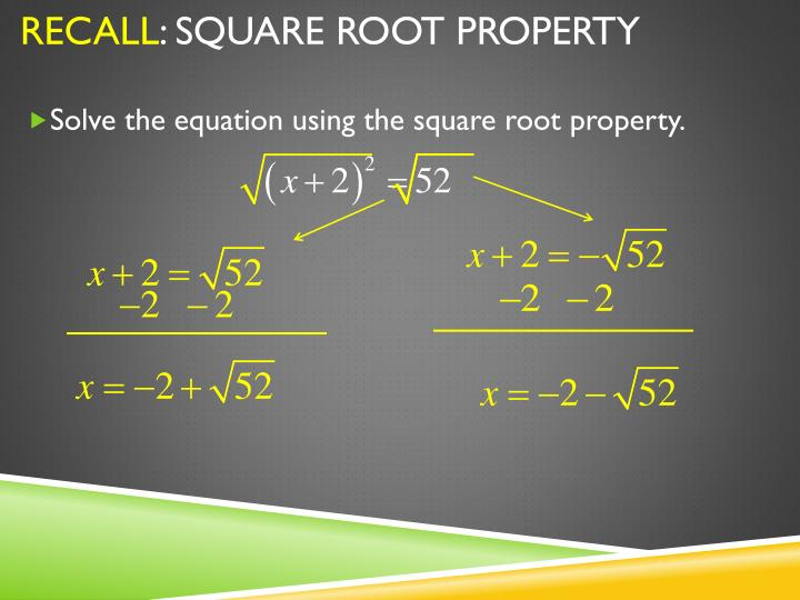 Recall square root property1