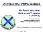 air force weather barksdale tornado a case study