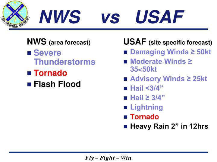 NWS    vs   USAF