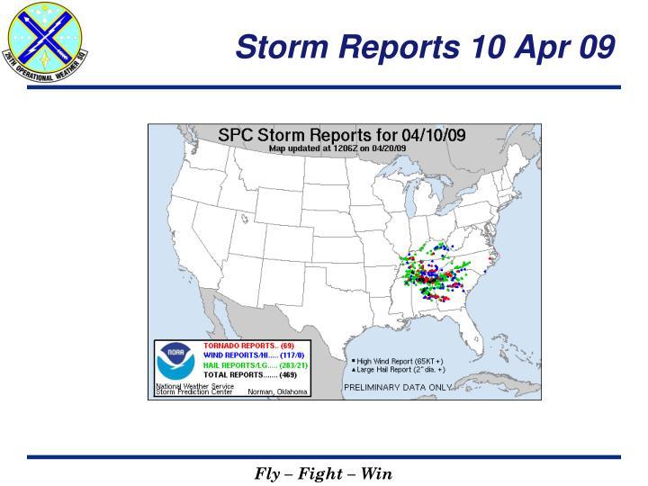 Storm Reports 10 Apr 09