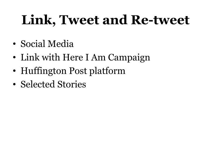 Link, Tweet and Re-tweet