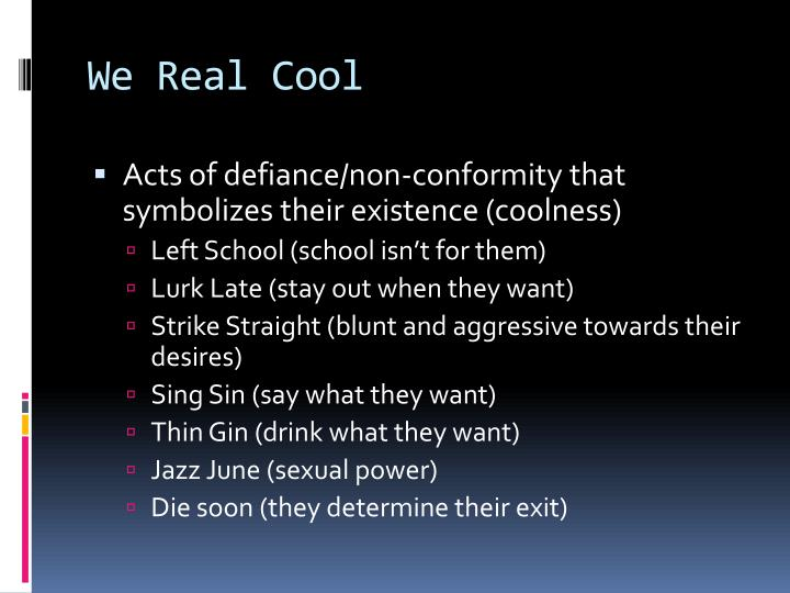 essay on we real cool by gwendolyn brooks