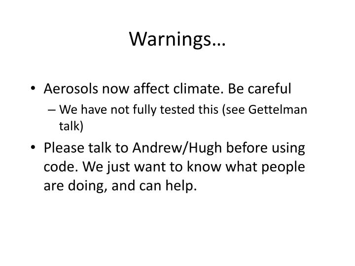 Warnings…