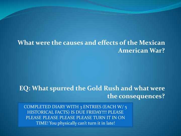 What were the causes and effects of the Mexican American War?
