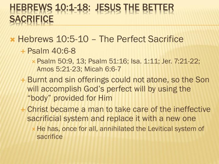 Hebrews 10 1 18 jesus the better sacrifice