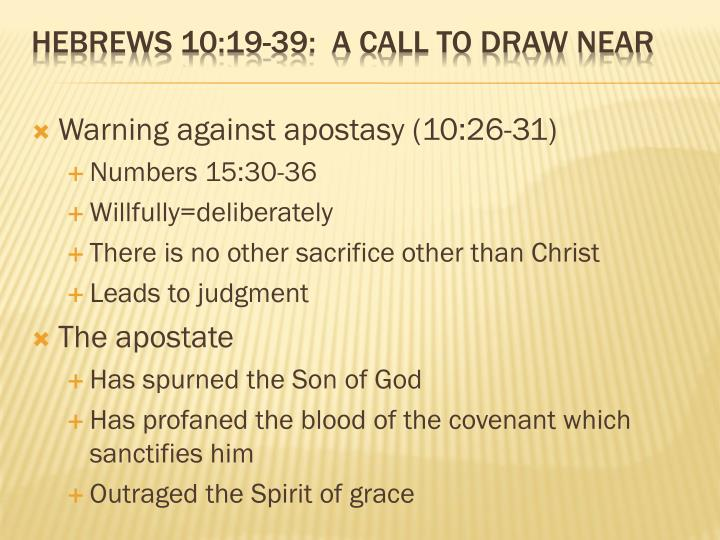 Warning against apostasy (10:26-31)