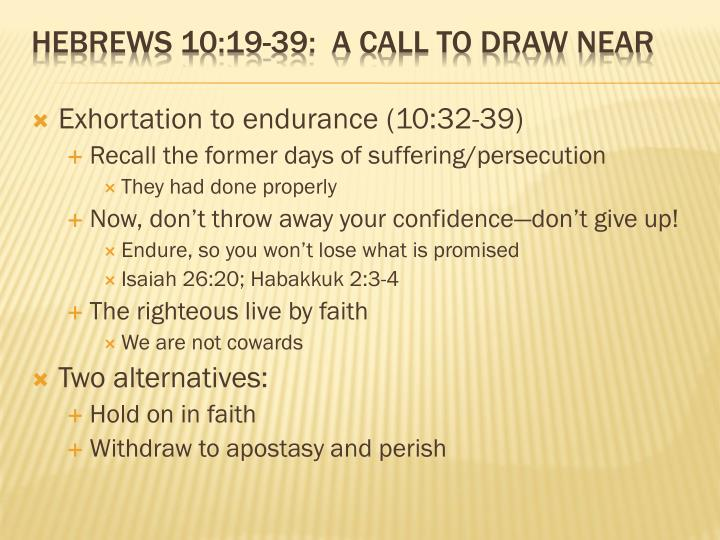 Exhortation to endurance (10:32-39)