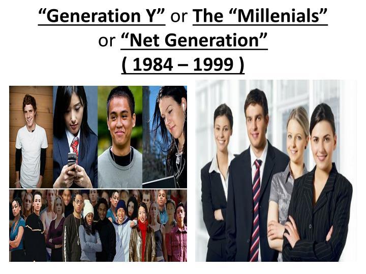 """""""Generation Y"""""""