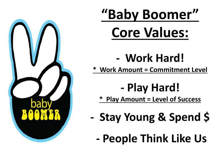 """""""Baby Boomer"""""""