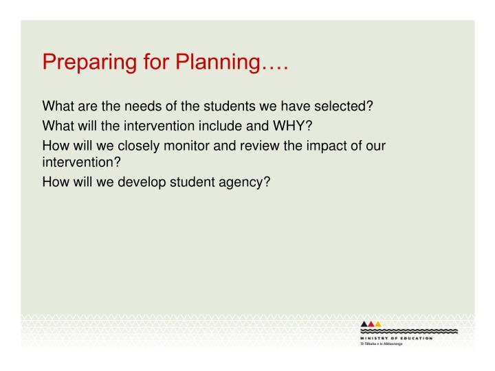 Preparing for Planning….