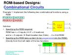 rom based designs combinational circuits
