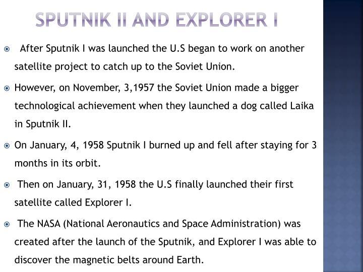 Sputnik II and Explorer I