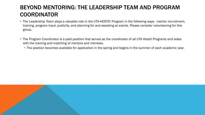 Beyond mentoring: the leadership team and Program Coordinator