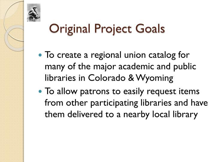 Original Project Goals