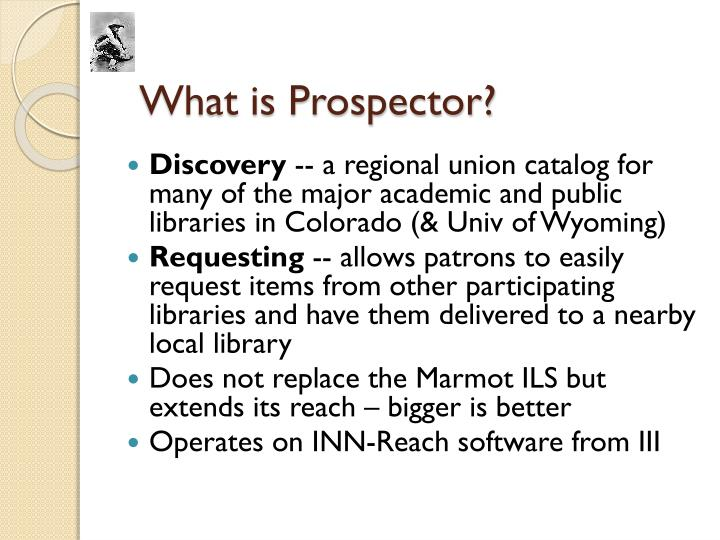 What is Prospector?