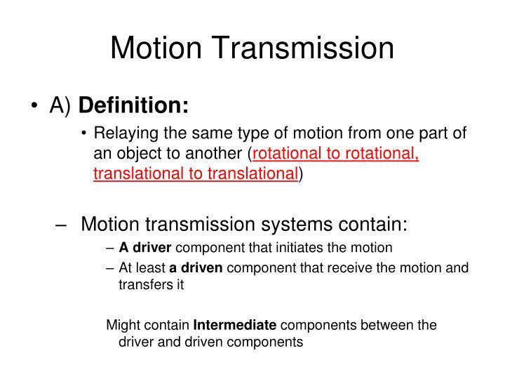 Motion Transmission