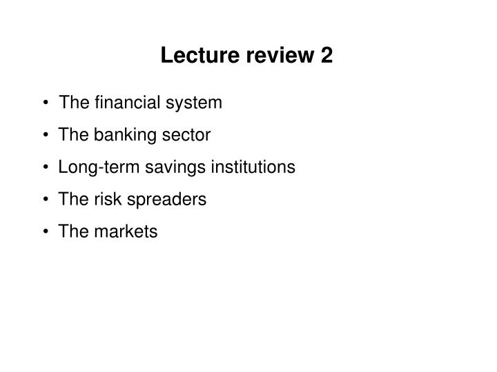 Lecture review 2
