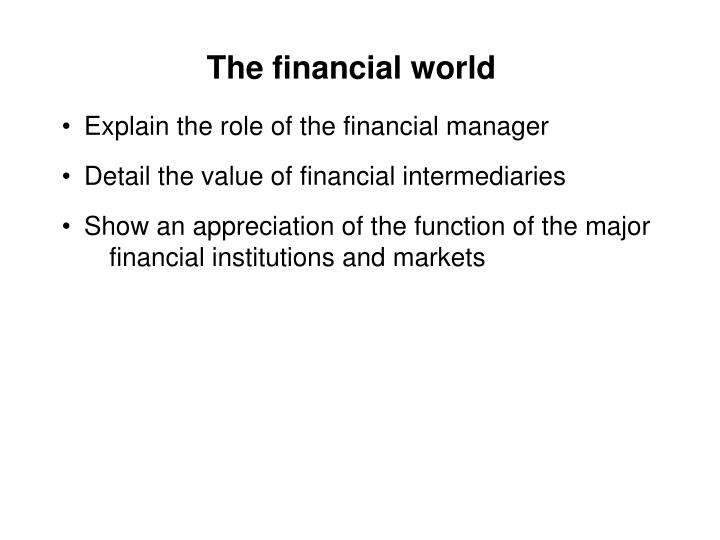 The financial world