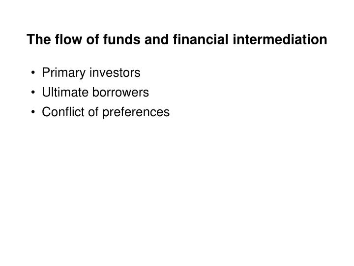 The flow of funds and financial intermediation