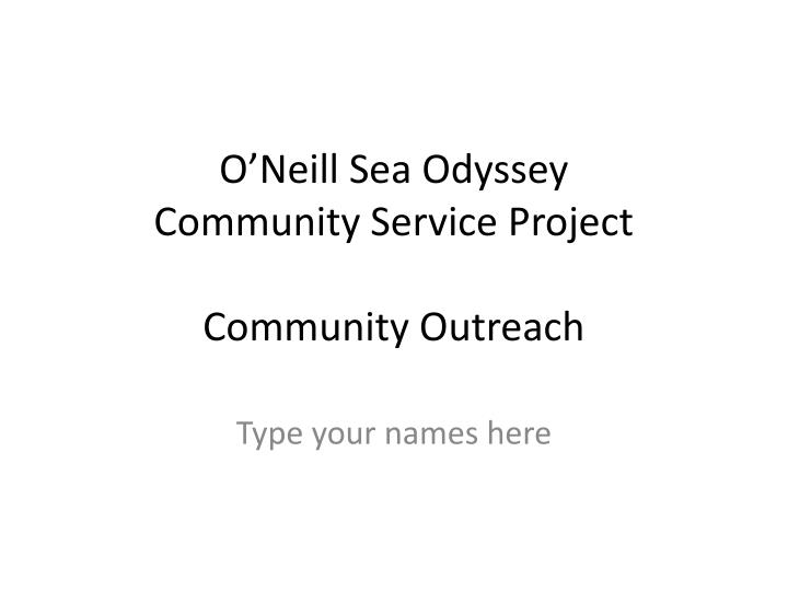 O neill sea odyssey community service project community outreach