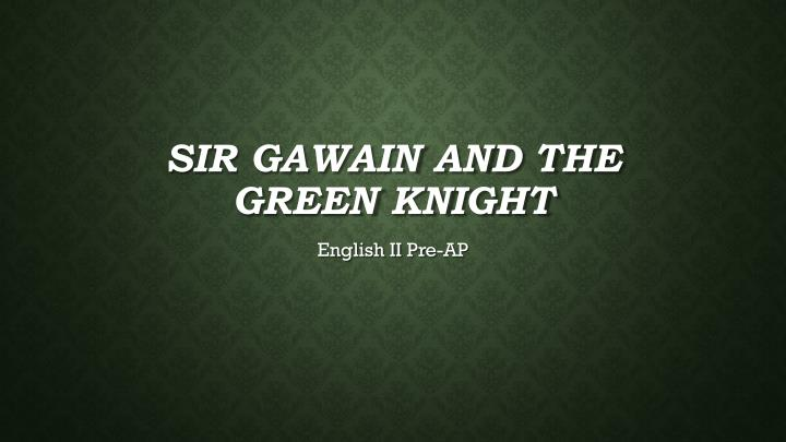 an analysis of chivalry in sir gawain and the green knight
