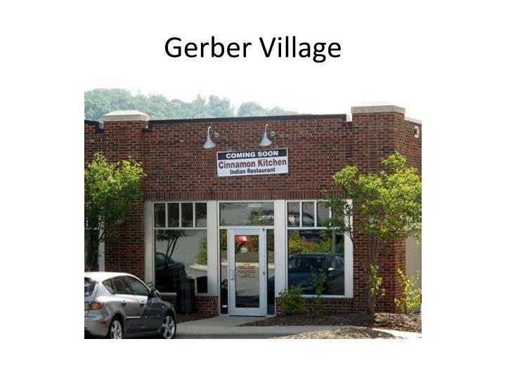 Gerber Village