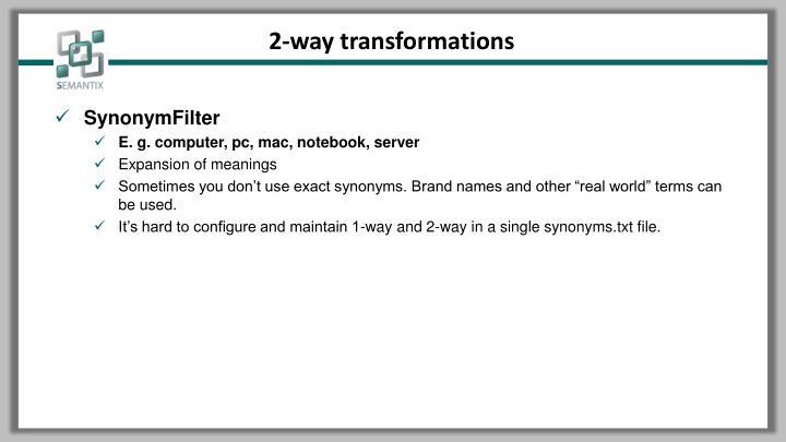 2-way transformations