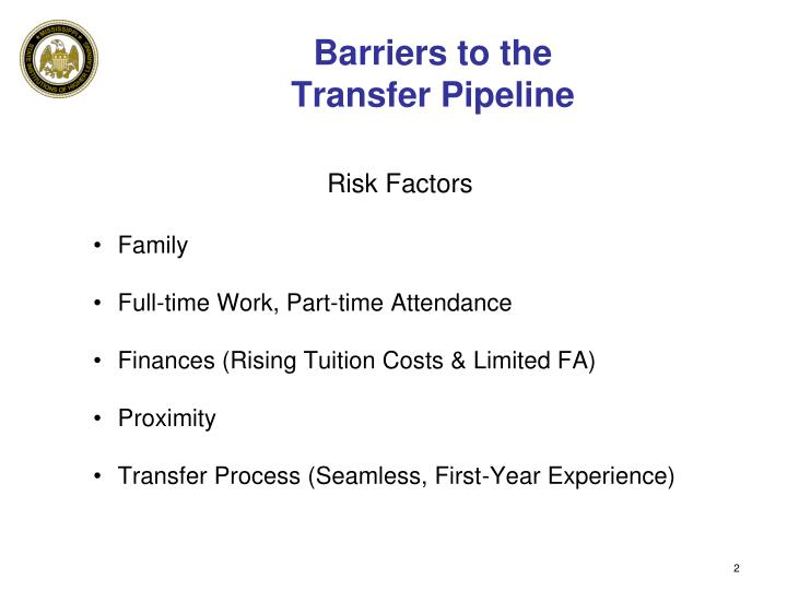 Barriers to the transfer pipeline