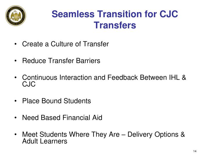 Seamless Transition for CJC