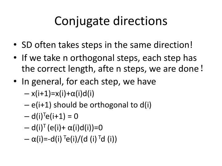 Conjugate directions
