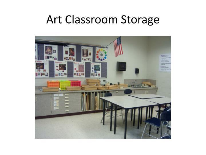 Art Classroom Storage