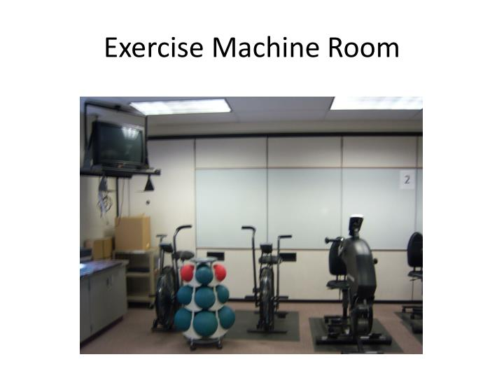Exercise Machine Room