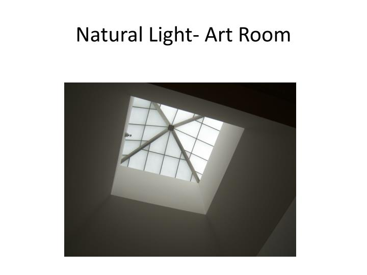 Natural Light- Art Room