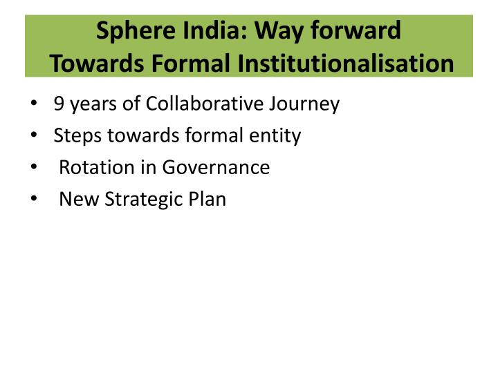 Sphere India: Way forward