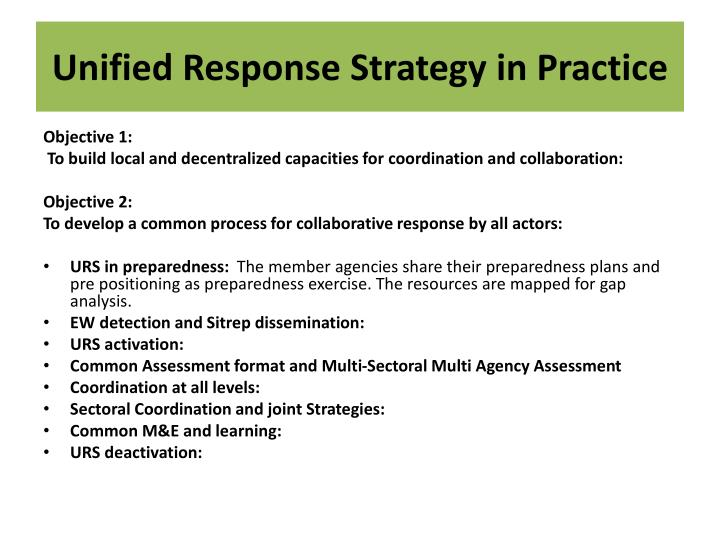 Unified Response Strategy in Practice