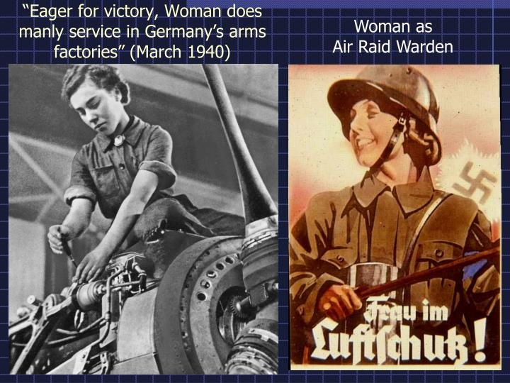 """Eager for victory, Woman does manly service in Germany's arms factories"" (March 1940)"