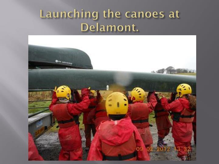 Launching the canoes at delamont