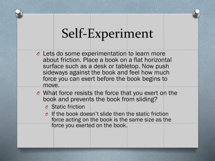 Self-Experiment