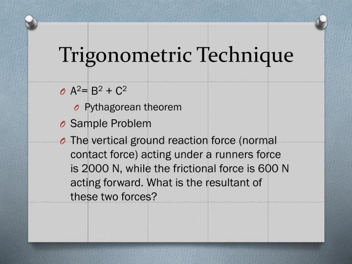 Trigonometric Technique